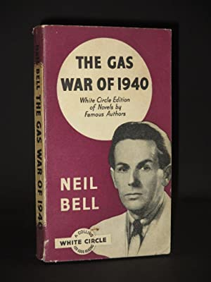 The Gas War of 1940: (White Circle: Neil Bell (Stephen
