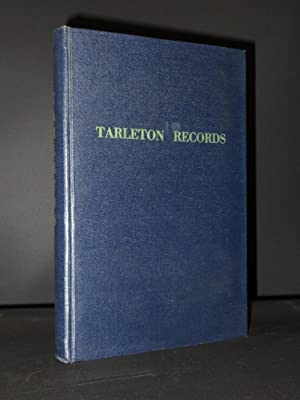 Tarleton Records: Containing the Descendants of the: Carrie Tarleton Goldsborough