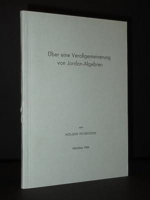 Uber eine Verallgemeinerung von Jordan-Algebren: Holger Peterssoon