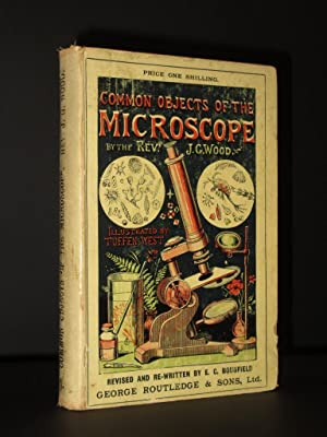Common Objects of the Microscope: J.G. Wood / E.C. Bousfield (Ed.)