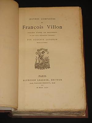 Oeuvres Completes de Francois Villon: Francois Villon / Auguste Longnon (Ed.)