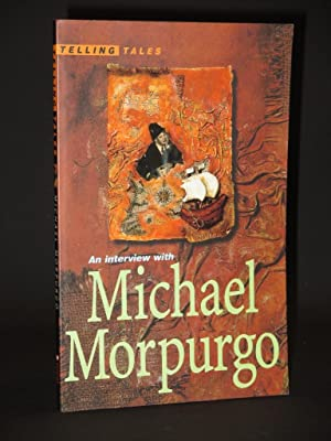 Interview with Michael Morpurgo (Telling Tales) [SIGNED]: Michael Morpurgo / Joanna Carey