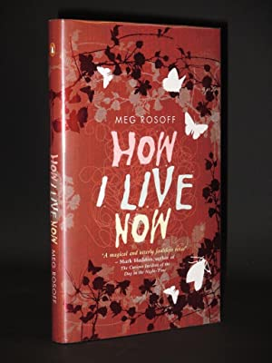 How I Live Now [SIGNED]: Meg Rosoff