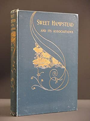 Sweet Hampstead and its Associations: Caroline A. White