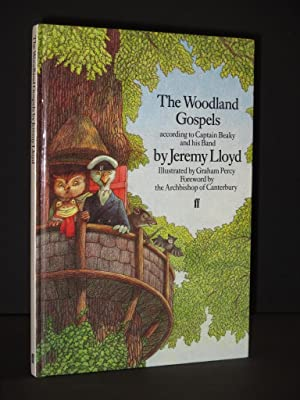 The Woodland Gospels according to Captain Beaky and his Band [SIGNED]