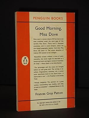 Good Morning, Miss Dove: (Penguin Book No. 1611): Frances Gray Patton