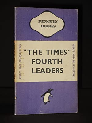 The Times Fourth Leaders: (Penguin Book No.: Various