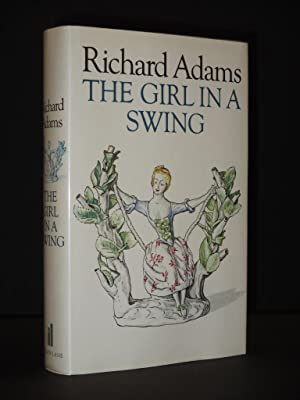 The Girl in a Swing [SIGNED]: Richard Adams