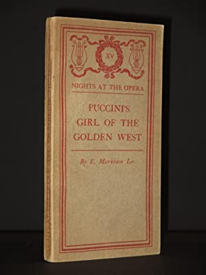 Puccini's Girl of the Golden West: (Nights: E. Markham Lee