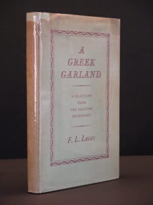 A Greek Garland. A Selection from the Palatine Anthology