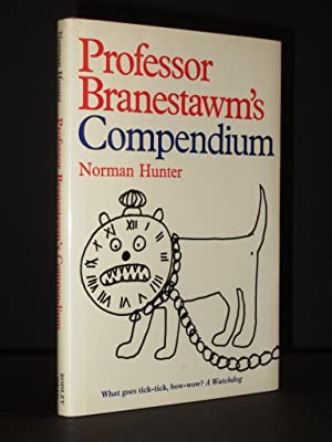Professor Branestawm's Compendium of conundrums, riddles, puzzles, brain twiddlers and dotty desc...