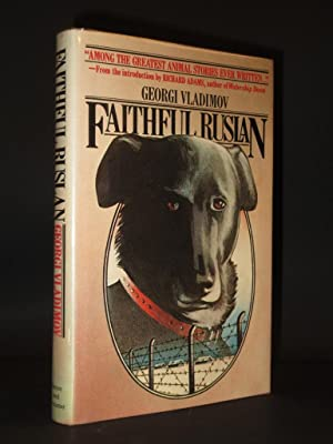Faithful Ruslan: The Story of a Guard Dog [SIGNED]