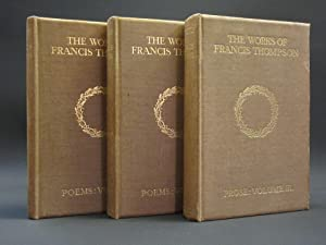 The Works of Francis Thompson: (Complete 3 Volume Set) [SIGNED]