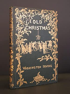 Old Christmas: From the Sketch Book of Washington Irving (Macmillan Cranford Series)