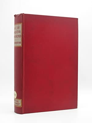 The Military Life of Field-Marshal George first Marquess Townshend 1724-1807: Townshend, C.V.F.