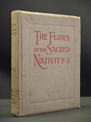 The Flora of The Sacred Nativity: Alfred E.P. Raymund Dowling