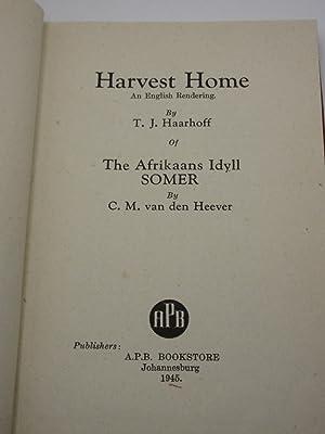 Harvest Home (Somer) [SIGNED]: C.M. van den Heever / T.J. Haarhoff (Trans.)