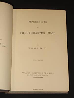 Impressions of Theophrastus Such: Eliot, George