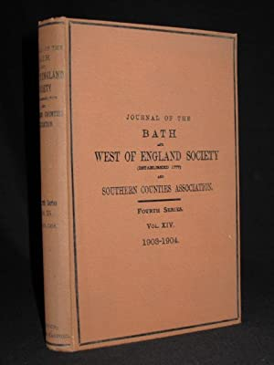 Journal of the Bath and West and Southern Counties Society: Fourth Series, Volume XIV 1903 - 1904: ...