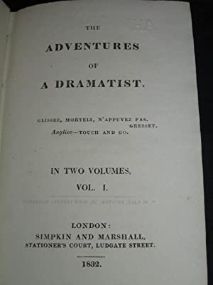 The Adventures of A Dramatist: Volume I of II only: Benjamin Frere