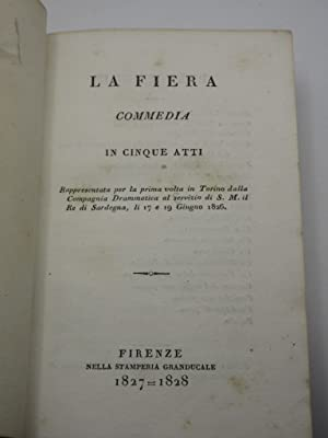 A Collection of 5 Early 19th Century Italian Plays published in Florence: La Fiera, Commedia in ...