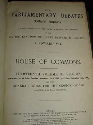 The Parliamentary Debates, Fourth Session of the Twenty-Eighth Parliament, 9 Edward VII. House of ...