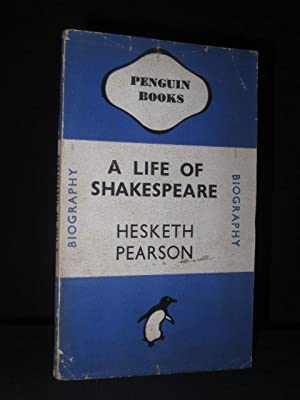 A Life of Shakespeare (Penguin Book No. 370): Hesketh Pearson