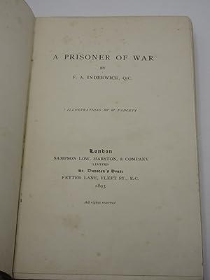 A Prisoner of War: F.A. Inderwick (Frederick Andrew) / W. Padgett (Illust.)