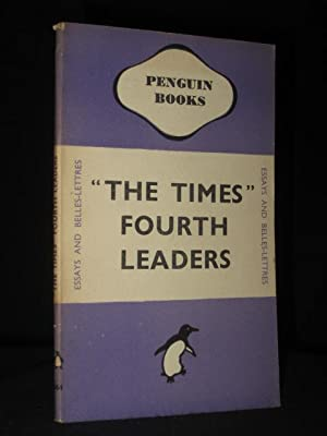 The Times Fourth Leaders (Penguin Book No.: Various