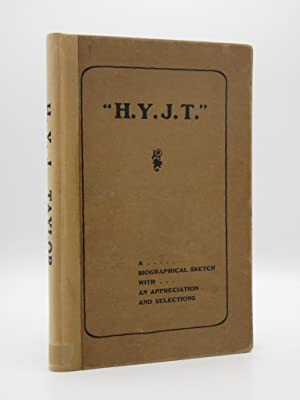 H.Y.J.T. A Brief Biographical Sketch of the Life of Henry Yates Jones Taylor: Frank W. Sterry
