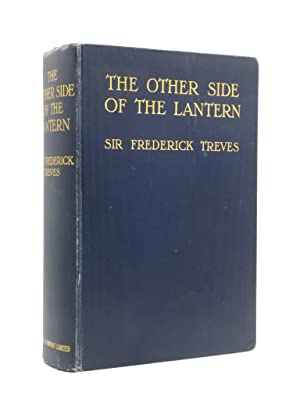 The Other Side of the Lantern. An Account of a Commonplace Tour Round the World: Frederick Treves