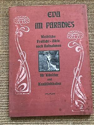 Eva im Paradies. Weibliche Freilicht-Akte nach Aufnahmen