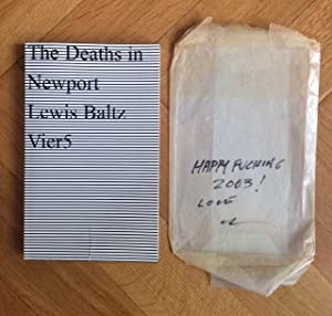 The Deaths In Newport. Vier5.: Baltz, Lewis.
