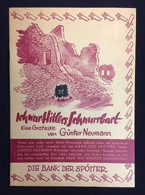 Ich war Hitlers Schnurrbart. Eine Groteske.: Die Bank der