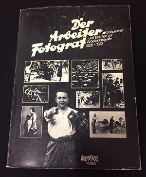 Der Arbeiterfotograf: Dokumente und Beiträge zur Arbeiterfotografie: Weber, Richard (Hrsg.).