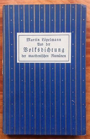 Sagen und Märchen der Rumänen. [Deckeltitel: Aus der Volksdichtung der macedonischen Rumänen].: ...