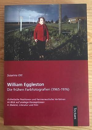 William Eggleston. Die frühen Farbfotografien (1965 -: Eggleston, William -