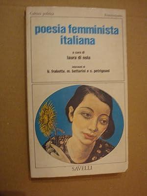 A cura di Laura di Nola. Interventi: POESIA FEMMINISTA ITALIANA.
