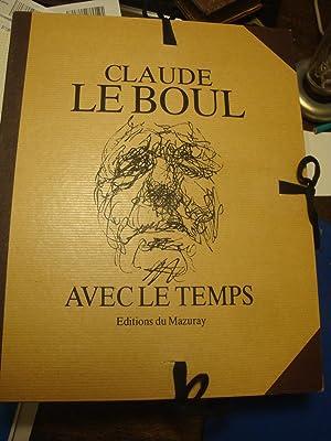 Avec le temps.: LE BOUL Claude
