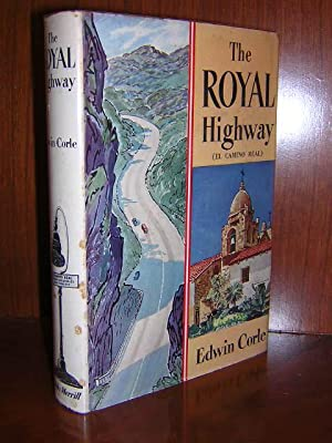 The Royal Highway.: Corle, Edwin.