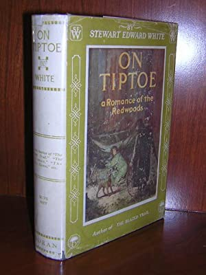 On Tiptoe: White, Stewart Edward., Illustrated by Fogarty