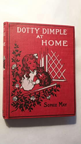 Dotty Dimple at Home: May, Sophie