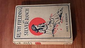 Ruth Fielding at Silver Ranch or Schoolgirls: Emerson, Alice B.