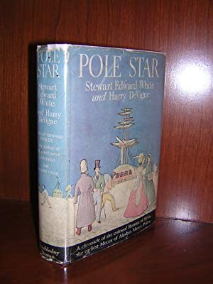 Pole Star: White, Stewart Edward and Harry Devigne
