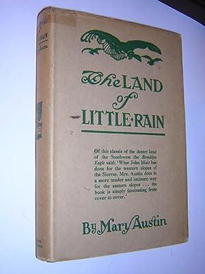 Land of Little Rain: Austin, Mary, Illustrated by E. Boyd Smith