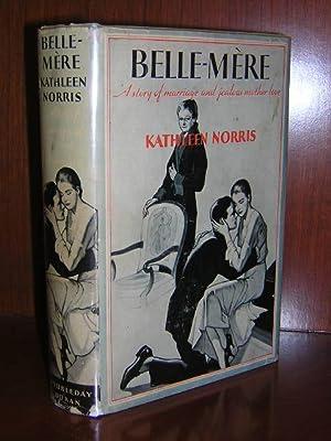 Belle-Mere: Norris, Kathleen.