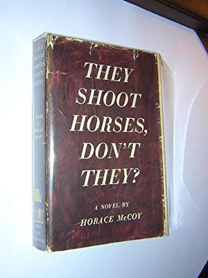 They Shoot Horses Don't They: McCoy, Horace