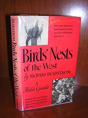 Birds' Nests of the West - A: Headstrom, Richard