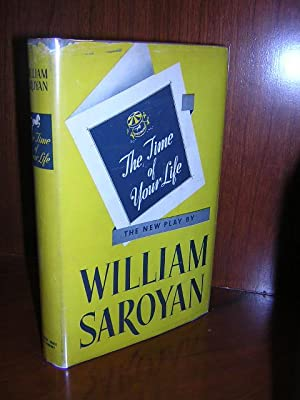 The Time of Your Life: Saroyan, William