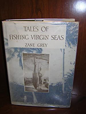 Tales of Fishing the Virgin Seas. With 100 illustrations from photographs taken by the author and ...